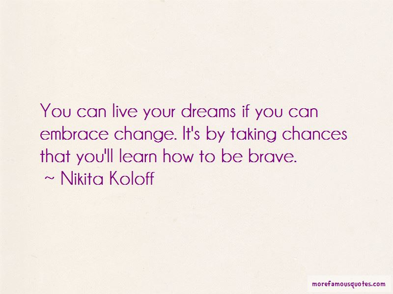 Learn To Embrace Change Quotes