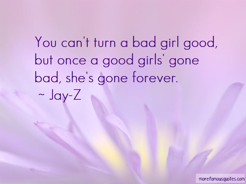 Quotes About A Good Girl Gone Bad: top 4 A Good Girl Gone ...