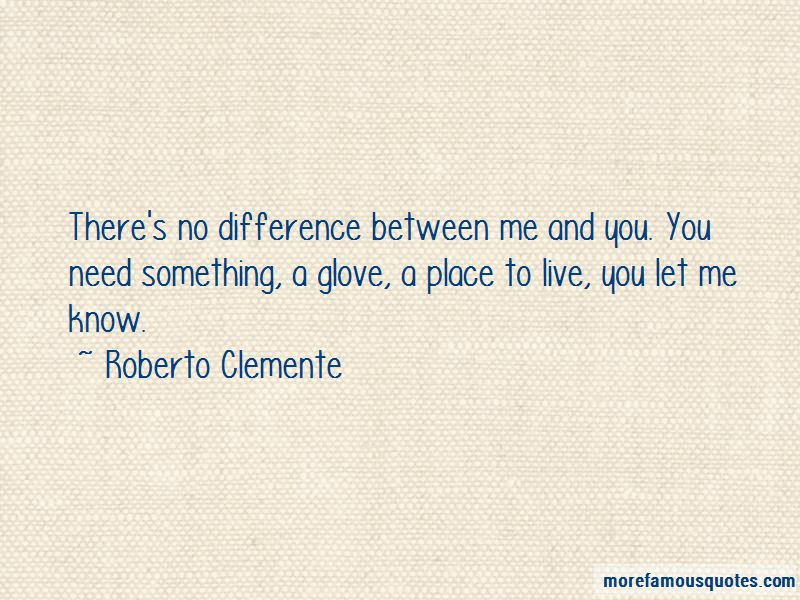 Quotes About Difference Between Me And You
