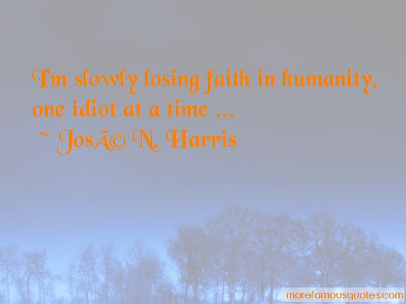 Faith In Humanity Quotes Pictures 3