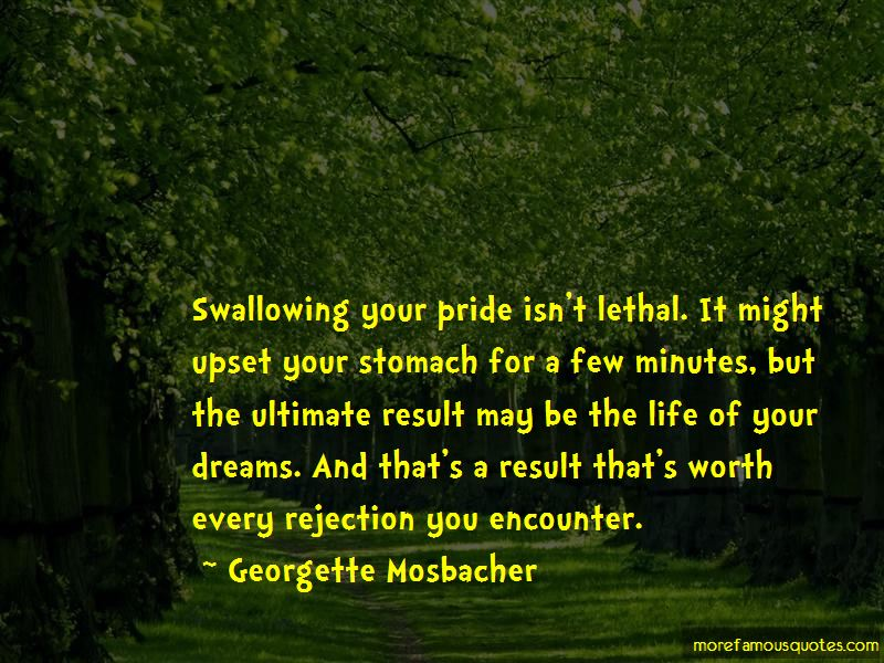 Swallowing Your Pride Quotes: Quotes About Swallowing Your Pride: Top 1 Swallowing Your