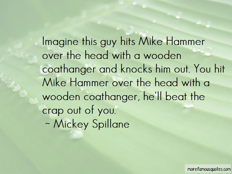 Mike Hammer Quotes Pictures 2