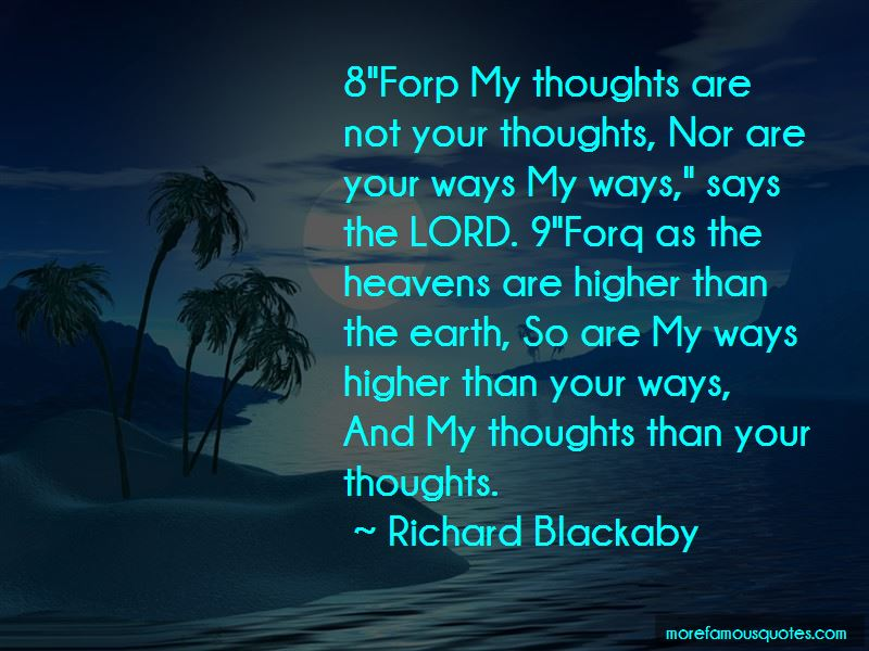 My Thoughts Are Not Your Thoughts Quotes