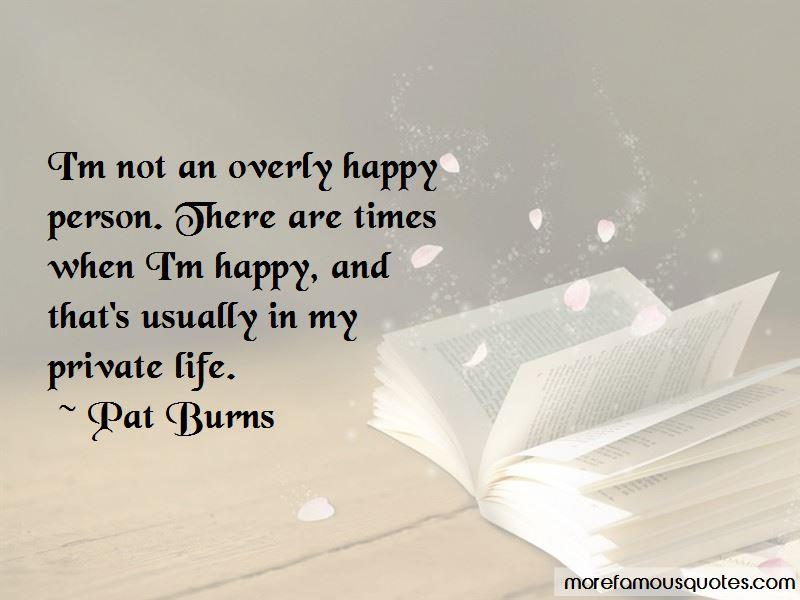 Overly Happy Quotes