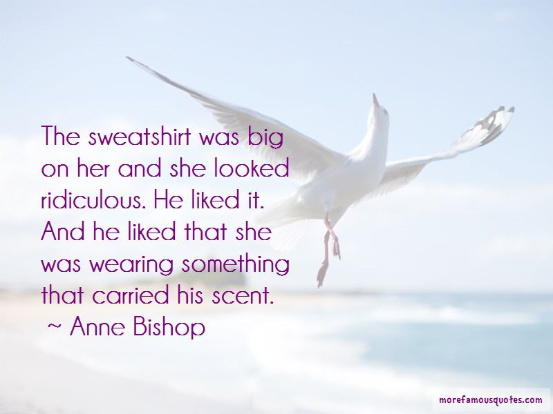 Quotes About Wearing His Sweatshirt