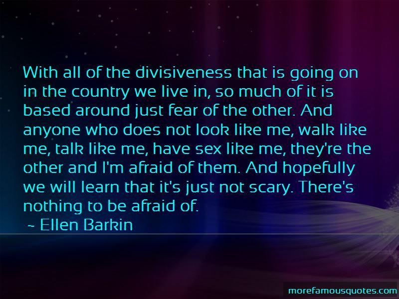 Divisiveness Quotes Pictures 3
