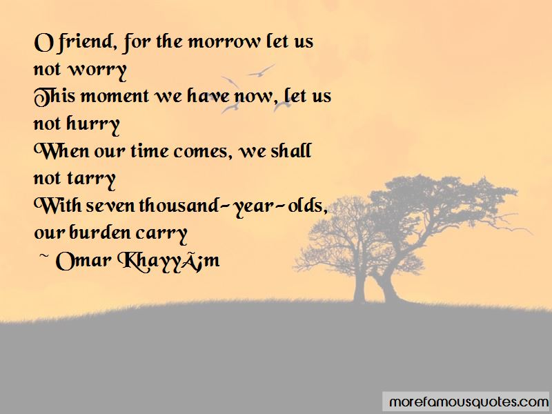 When Our Time Comes Quotes Pictures 3