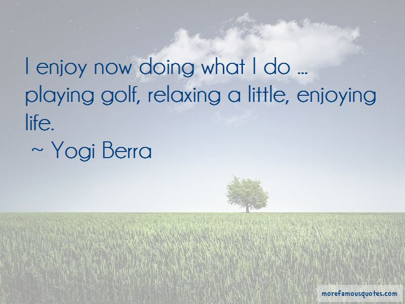 Enjoy Life Now Quotes Top 47 Quotes About Enjoy Life Now From