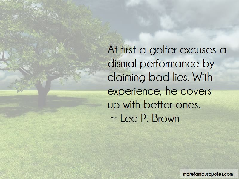 Quotes About Excuses And Lies