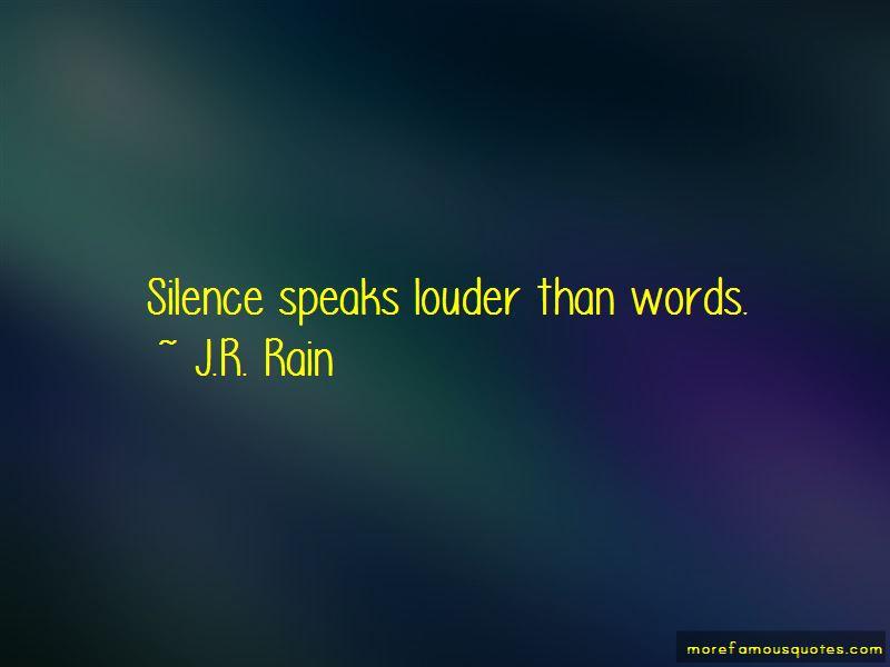 silence speaks louder than words