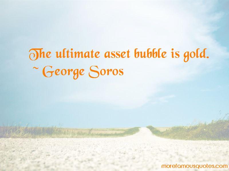 Asset Bubble Quotes Pictures 2