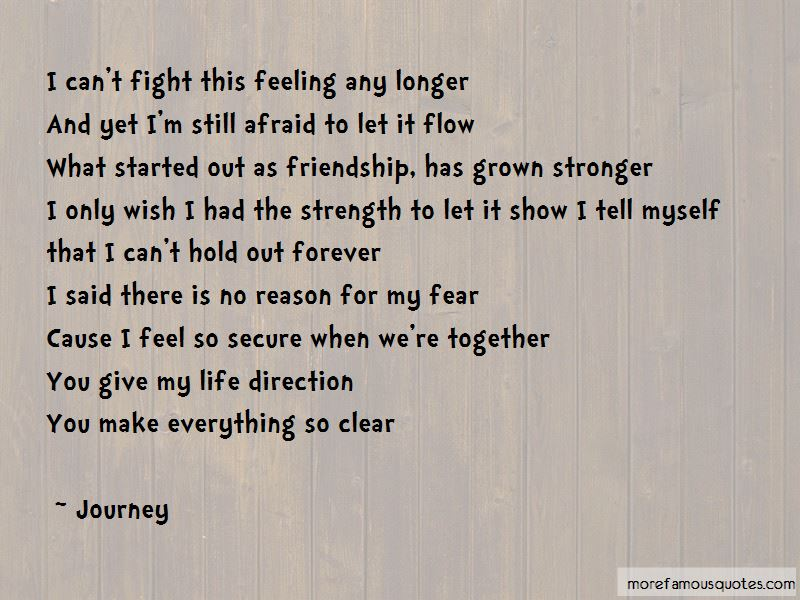 Can't Fight This Feeling Quotes