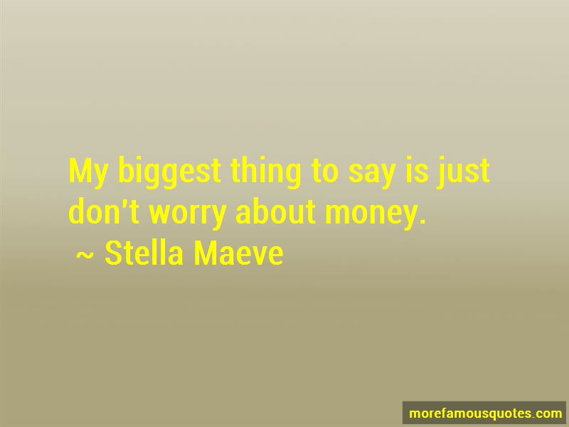Don't Worry About Money Quotes Pictures 2