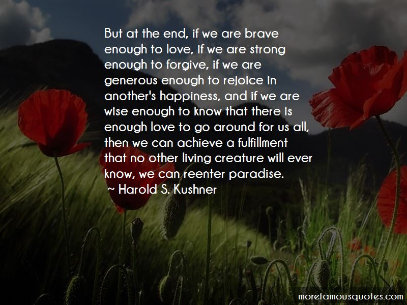 Enough Love To Go Around Quotes