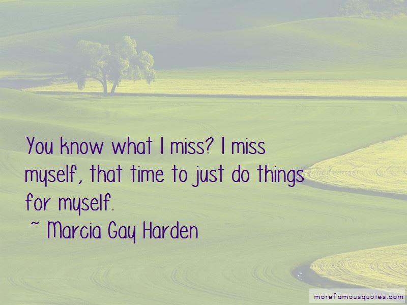 I Miss Myself Quotes