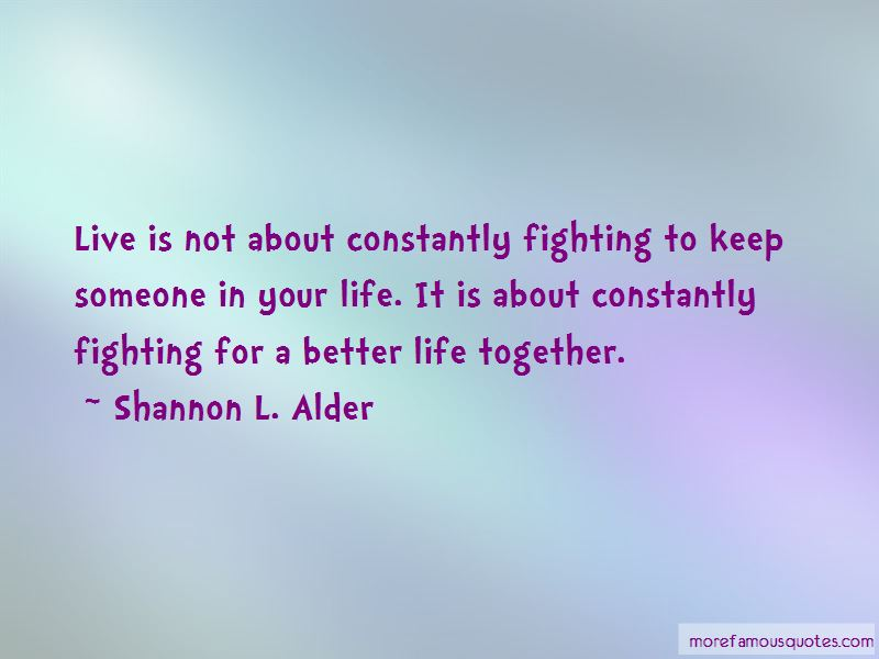 Keep Fighting To Live Quotes