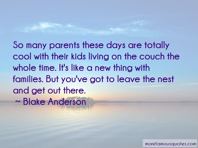 Leave The Nest Quotes Pictures 3