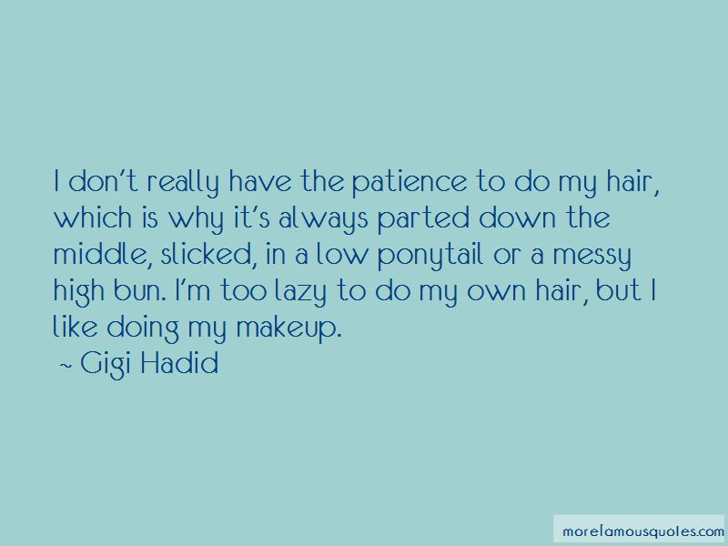 No Makeup Messy Hair Quotes: top 2 quotes about No Makeup ...