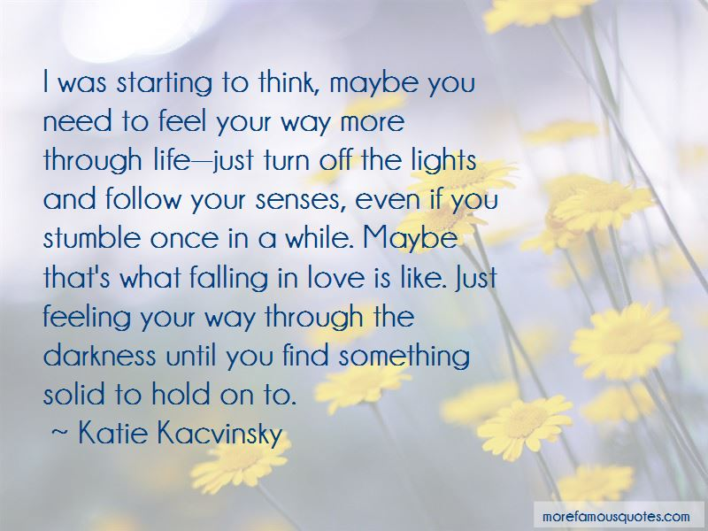 No More Falling In Love Quotes