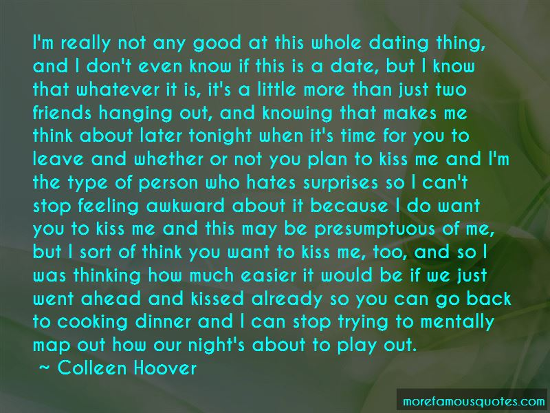 No Time To Date Quotes Pictures 2