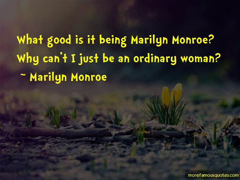 Quotes About Being A Woman Marilyn Monroe