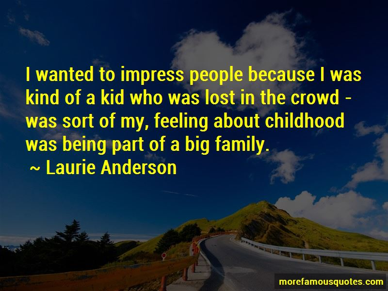 Quotes About Being Part Of A Big Family