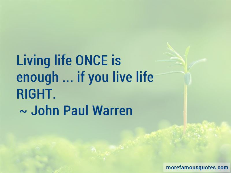 Quotes About Living Life Once