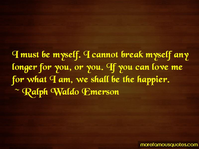 Quotes About Love Me For What I Am