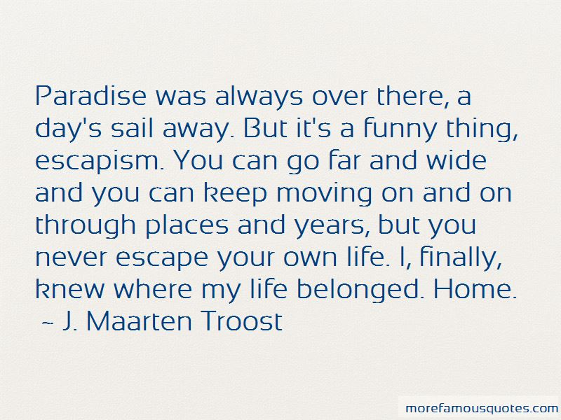 Quotes About Moving Far Away From Home: top 1 Moving Far ...