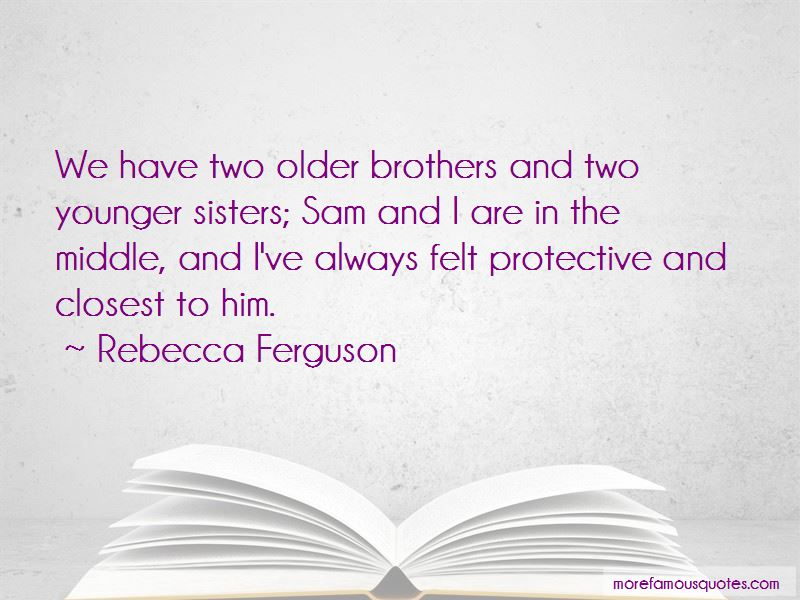 Older Sisters And Younger Brothers Quotes Pictures 4
