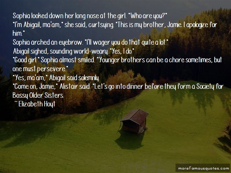 Quotes About Older Sisters And Younger Brothers