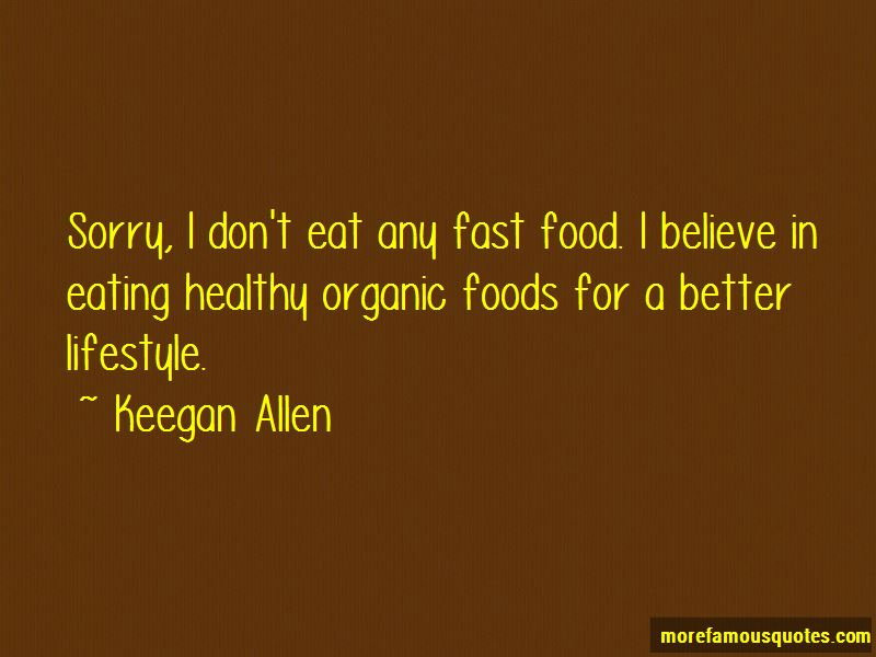 Organic Lifestyle Quotes Pictures 2