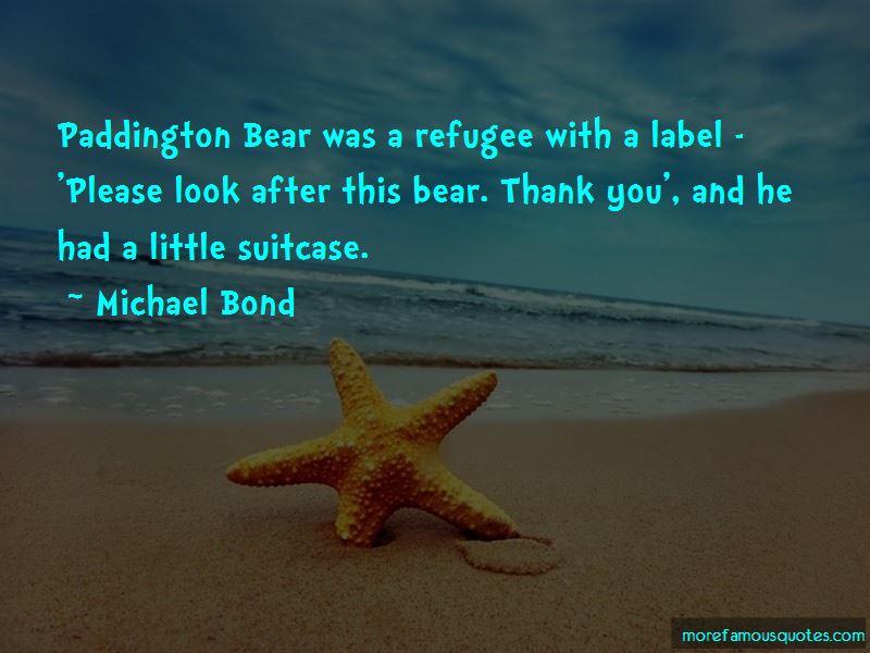 Quotes About Paddington Bear