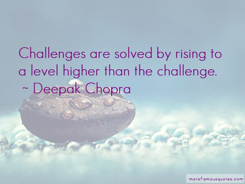 Rising Up To The Challenge Quotes Pictures 4