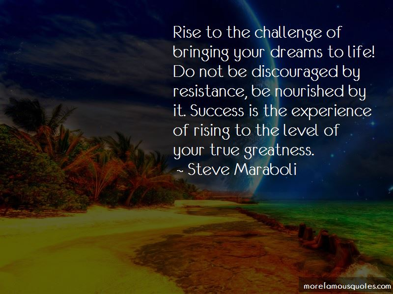 Quotes About Rising Up To The Challenge