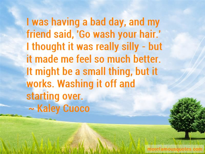 Starting A Bad Day Quotes Pictures 3