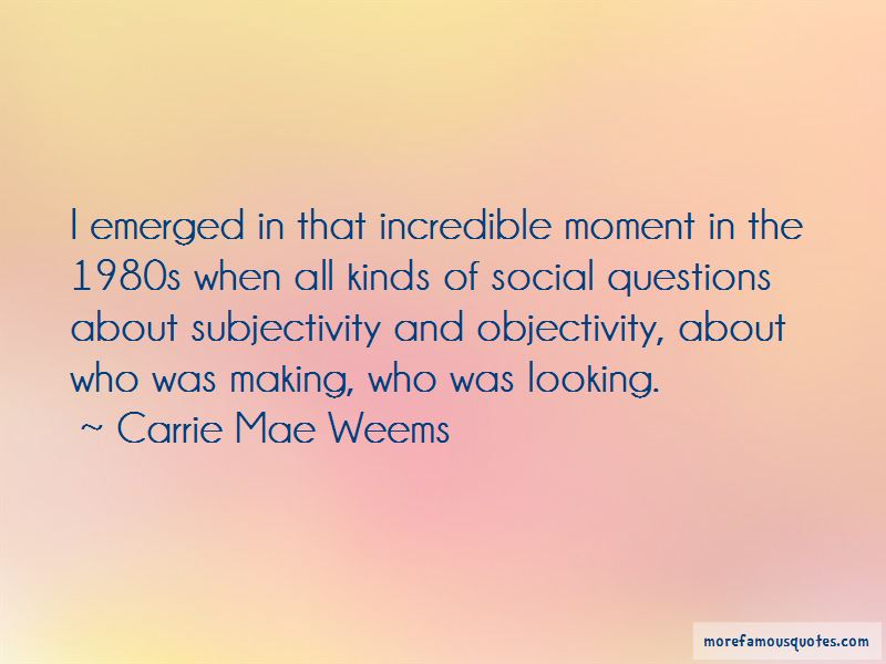 Quotes About Subjectivity And Objectivity