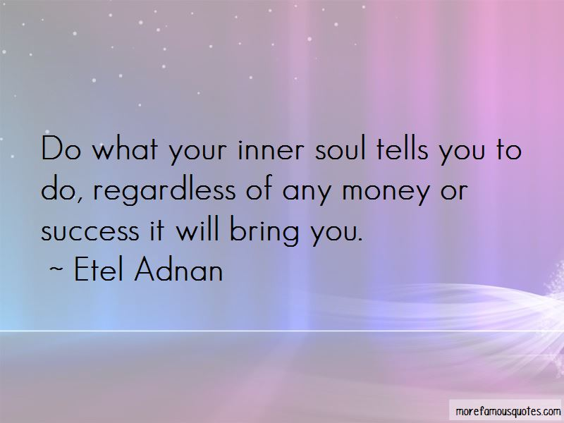 Quotes About Your Inner Soul Top 39 Your Inner Soul Quotes From