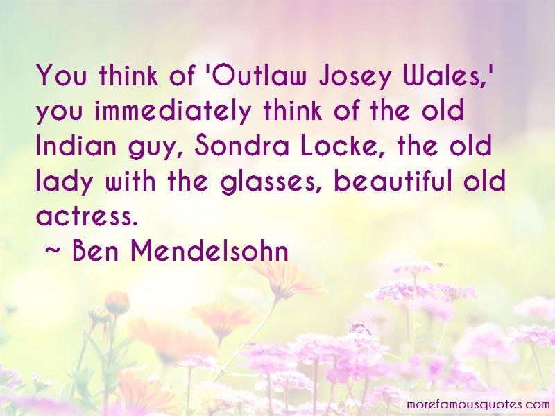Sondra Locke Quotes