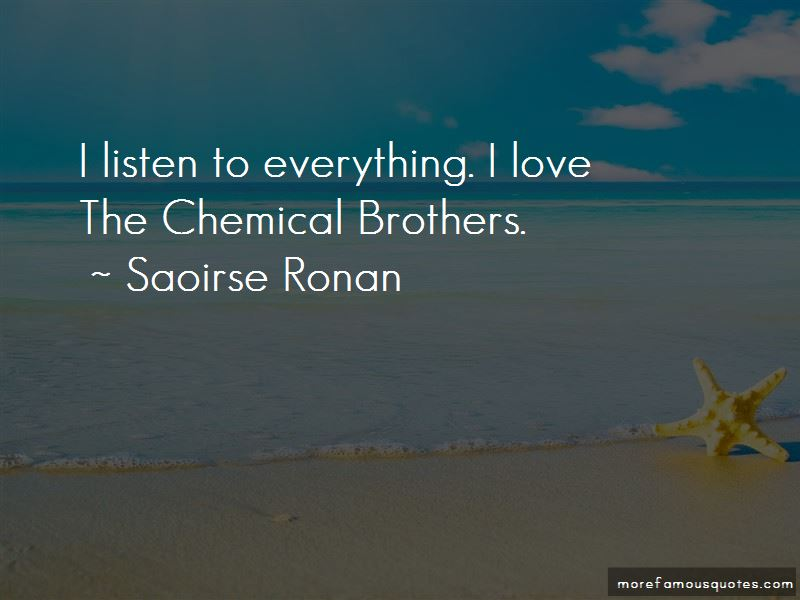 Chemical Brothers Quotes Pictures 3