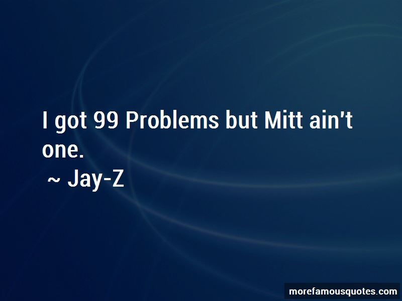 99 Problems Quotes Pictures 3