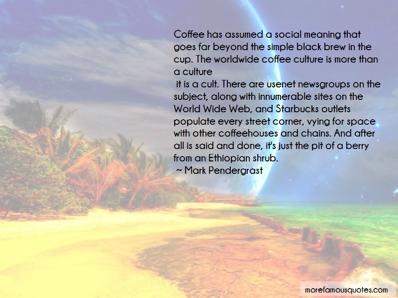 Quotes About Ethiopian Coffee