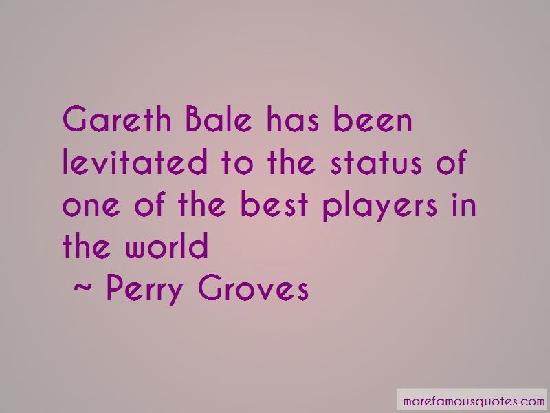 Quotes About Gareth Bale