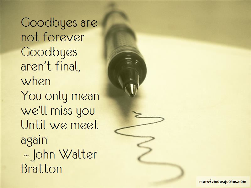 Quotes About Goodbyes Are Not Forever