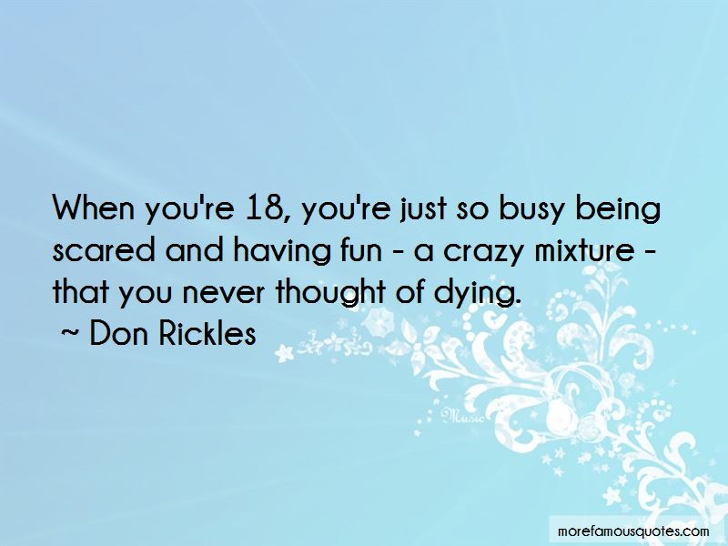 Quotes About Having Fun And Being Crazy
