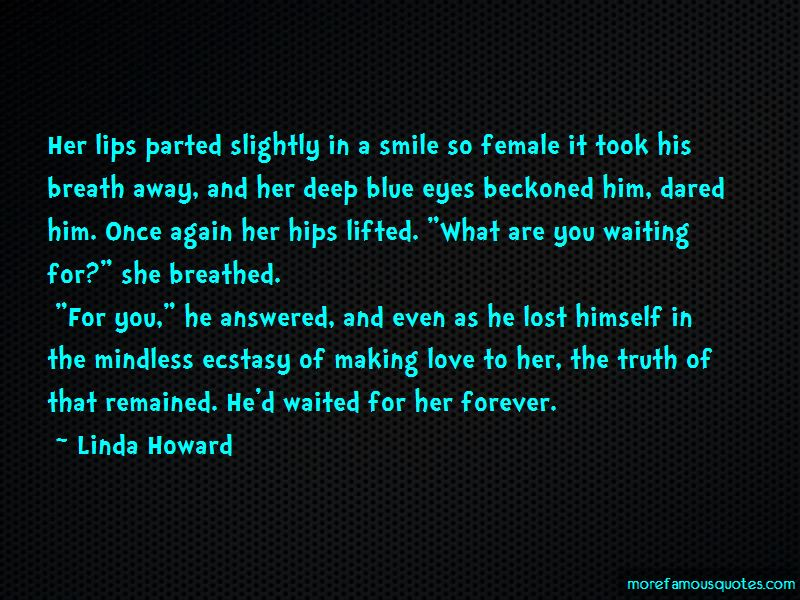 Quotes About Making Love To Her: Top 56 Making Love To Her