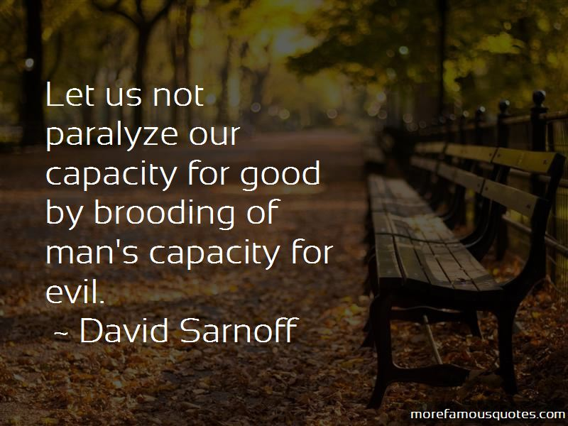 Quotes About Man's Capacity For Evil