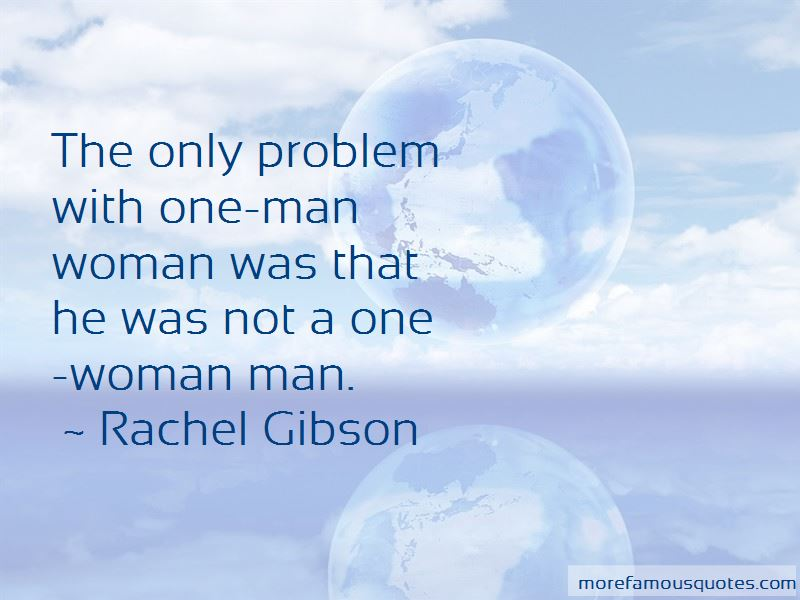 Quotes About One Man Woman