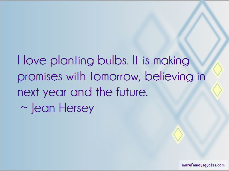 Quotes About Planting Bulbs