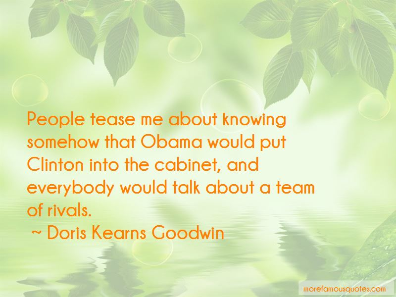 Team Of Rivals Quotes Pictures 2